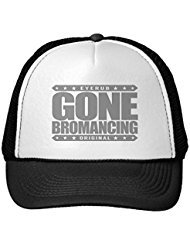Funny Gone Bromancing - Affection Between Straight Males Trucker Hat