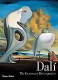 Dali: The Centenary Retrospective (0500093245) by Ades, Dawn