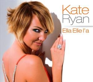 Kate Ryan - Ella Elle l