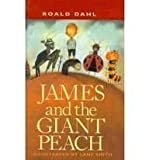 James and the Giant Peach: A Children's Story (075695911X) by Dahl, Roald