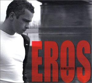Eros Ramazzotti - Best of Eros Ramazzotti - Zortam Music