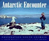 Antarctic Encounter: Destination South Georgia