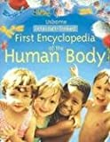 img - for First Encyclopedia of the Human Body (First Encyclopedias) book / textbook / text book