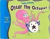 Oscar Octopus (Ocean Tales)