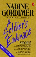 A Soldier's Embrace: Stories, by Nadine Gordimer