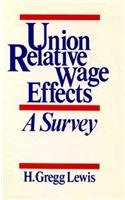 Union Relative Wage Effects: A Survey