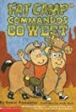 Fat Camp Commandos Go West (0439297737) by Pinkwater, Daniel