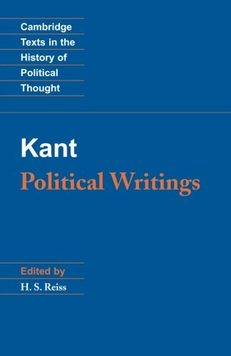 Kant: Political Writings (Cambridge Texts in the History...