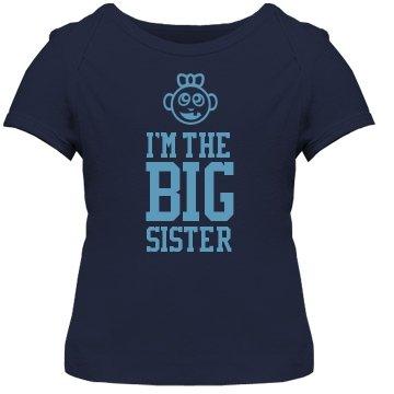 I'm The Big Sister: Custom Infant T-Shirt