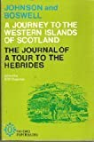 Johnsons Journey to the Western Islands of Scotland and Boswells Journal of a Tour to the Hebrides with Samuel Johnson (Oxford Paperbacks)