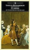 Samuel Richardson Clarissa, or The History of a Young Lady (Classics)