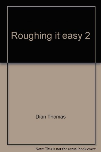 Roughing it easy 2: Dian Thomas: 9780446874304: Amazon.com: Books