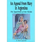 img - for An Appeal from Mary in Argentina: The Apparitions of San Nicolas book / textbook / text book