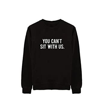 """You Can't Sit With Us Unisex Sweater (Extra Small - 34"""", Black)"""