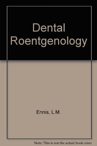 Dental Roentgenology