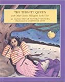 img - for The Termite Queen and Other Classic Philippine Earth Tales - Philippine Book book / textbook / text book