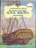 Mutiny on the H M S Bounty (Illustrated Classics)