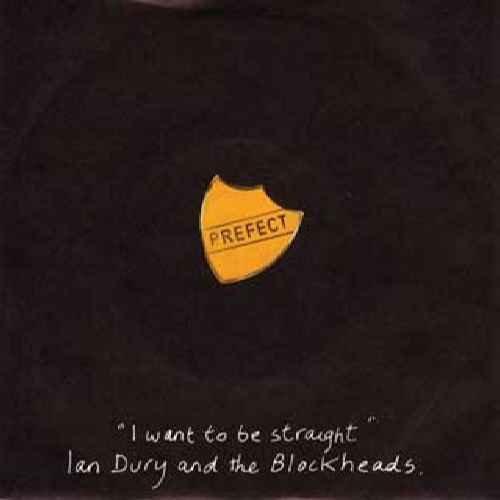 IAN DURY - I Want To Be Straight - Zortam Music