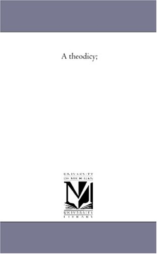 A theodicy;
