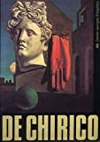Giorgio de Chirico: Haus der Kunst, Munich, 17 novembre 1982-30 janvier 1983, Centre Georges Pompidou, Paris, Musee national d'art moderne, 24 fevrier-25 avril 1983 (French Edition) (2858501823) by Rubin, William Stanley
