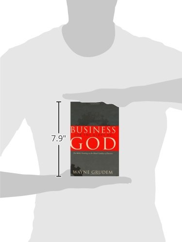 an analysis of wayne grudems book glory of god the bibles teaching on the moral goodness of business Business for the glory of god: the bible's teaching on the moral goodness of business [wayne grudem] concepts of god and business together the book.