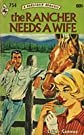 The Rancher Needs a Wife