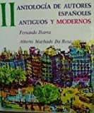 img - for Antologia De Autores Espanoles, Antiguos Y Modernos; Vol. II book / textbook / text book