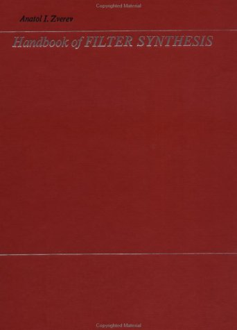 Handbook of Filter Synthesis, Anatol I. Zverev