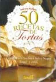 50 recetas de tortas / 50 Dessert Recipes (Spanish Edition