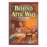 Behind the Attic Wall (An Avon Camelot Book)