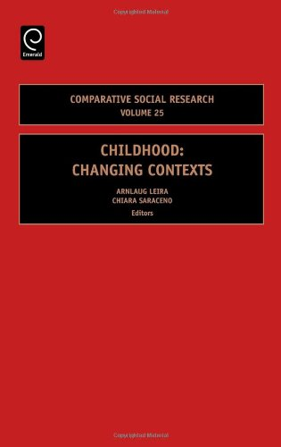 Childhood: Changing Contexts, Volume 25 (Comparative Social Research)