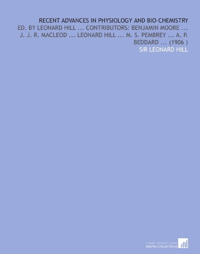 recent-advances-in-physiology-and-bio-chemistry-ed-by-leonard-hill-contributors-benjamin-moore-j-j-r