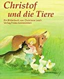 img - for Christof und die Tiere. book / textbook / text book