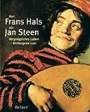 Image de Von Frans Hals bis Jan Steen: Vergnügliches Leben - Verborgene Lust