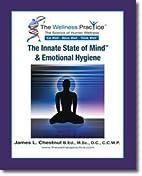 The Innate State of Mind & Emotional Hygiene…
