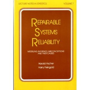 Repairable Systems Reliability: Modeling, Inference, Misconceptions and Their Causes (Lecture Notes in Statistics, Vol.