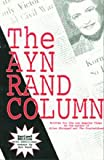 The Ayn Rand Column: Written for the Los Angeles Times (1561142921) by Rand, Ayn