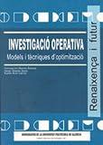 img - for Investigaci  Operativa. Models i T cniques D'Optimitzaci  book / textbook / text book