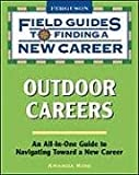img - for Outdoor Careers (Field Guides to Finding a New Career) book / textbook / text book