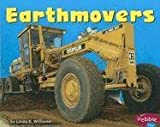 Earthmovers (Mighty Machines) (0736851356) by Linda D. Williams