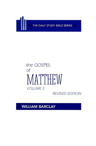 Gospel of Matthew, BARCLAY