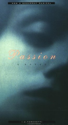 Passion: A Novel