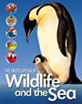 Encyclopedia Of Wildlife And The Sea