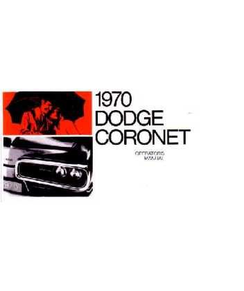 1970 DODGE CORONET Owners Manual User Guide