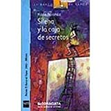 img - for Silena y la caja de secretos / Silena and the Box of Secrets (El Barco De Vapor: Serie Azul / the Steamboat: Blue Series) (Spanish Edition) book / textbook / text book