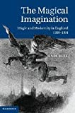 img - for The Magical Imagination: Magic and Modernity in Urban England, 1780-1914 book / textbook / text book