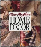 Sew No More: Home Decor (Memories in the Making Series), Anne Van Wagner Childs