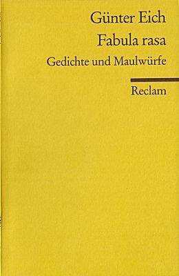 Fabula rasa. Gedichte und Maulwürfe aus den Jahren 1927 - 1972.