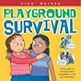 img - for Playground Survival (Kids' Guides) book / textbook / text book