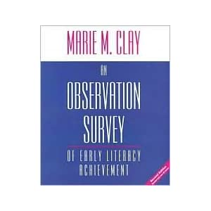 An Observation Survey of Early Literacy Achievement 2nd (second) edition Text Only